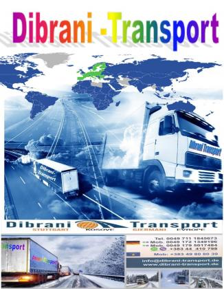 Dibrani Transport  me seli në Shtuttgart  nga Gjermania dhe Evropa  për Kosovë  me qendër në Pr